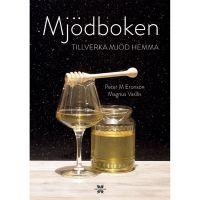 Mjödboken - Tillverka Mjöd